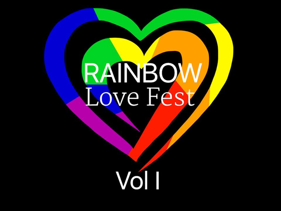 Rainbow Love Festival Vol.1